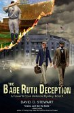 Babe Ruth Deception (A Fraser and Cook Historical Mystery, Book 3) (eBook, ePUB)