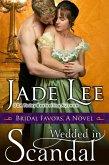 Wedded in Scandal (A Bridal Favors Novel) (eBook, ePUB)