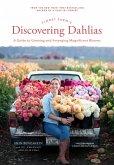 Floret Farm's Discovering Dahlias (eBook, ePUB)