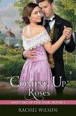 Coming Up Roses (Meet Me at the Fair, Book 1) (eBook, ePUB)
