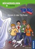 TKKG Junior, Bücherhelden 1. Klasse, Spuk in der Schule (eBook, PDF)