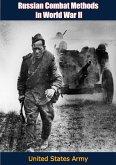 Russian Combat Methods in World War II (eBook, ePUB)