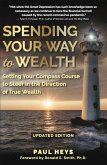 Spending Your Way to Wealth (Updated Edition) (eBook, ePUB)