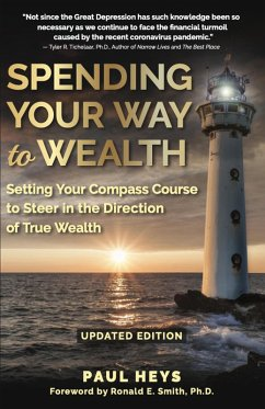Spending Your Way to Wealth (Updated Edition) (eBook, ePUB) - Heys, Paul