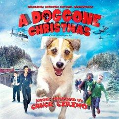 A Doggone Christmas: Original Motion Picture Sound - Cirino,Chuck