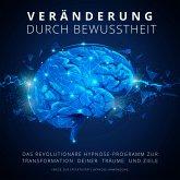 Hypnose-Anwendung: Veränderung durch Bewusstheit (Wege zur Effektivität) (MP3-Download)