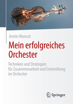 Mein erfolgreiches Orchester - Wunsch, Armin