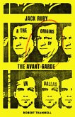 Jack Ruby and the Origins of the Avant-Garde in Dallas (eBook, ePUB)