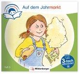 Zeit für Geschichten - 3-fach differenziert, Heft 3: Auf dem Jahrmarkt - A