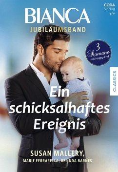 Bianca Jubiläum Band 3 (eBook, ePUB) - Mallery, Susan; Ferrarella, Marie; Barnes, Belinda