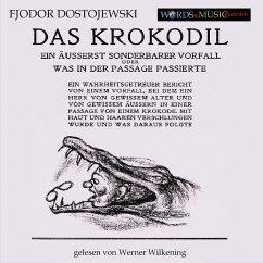 Das Krokodil (MP3-Download) - Dostojewski, Fjodor