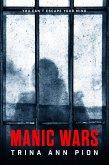 Manic Wars (eBook, ePUB)