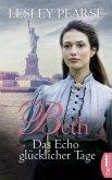 Beth - Das Echo glücklicher Tage (eBook, ePUB)