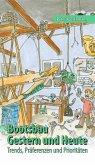 Bootsbau - Gestern und Heute (eBook, ePUB)