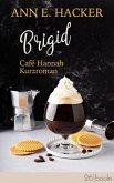 Brigid - Café Hannah Kurzroman (eBook, ePUB)