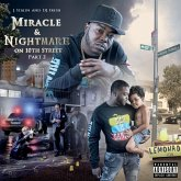Miracle & Nightmare On 10th St Pt.2