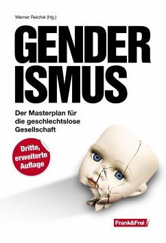 Genderismus - Kelle, Birgit;Bettina, Röhl;Wolfgang, Leisenberg