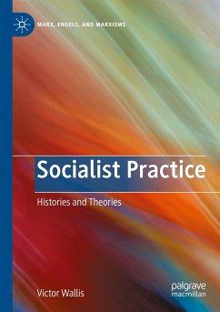 Socialist Practice - Wallis, Victor