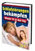 Schlafstörungen bekämpfen (eBook, ePUB)