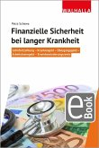 Finanzielle Sicherheit bei langer Krankheit (eBook, PDF)