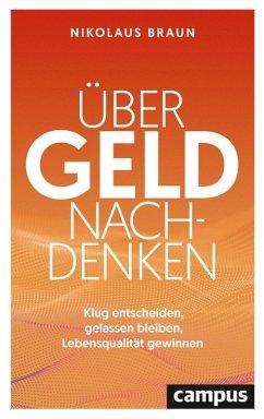 Über Geld nachdenken (eBook, ePUB) - Braun, Nikolaus