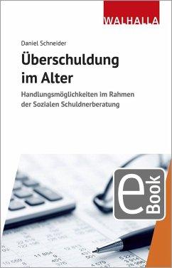 Überschuldung im Alter (eBook, PDF) - Schneider, Daniel