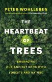 The Heartbeat of Trees (eBook, ePUB)