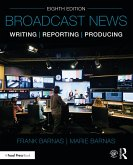 Broadcast News Writing, Reporting, and Producing (eBook, PDF)