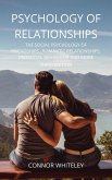 Psychology of Relationships: The Social Psychology of Friendships, Romantic Relationships, Prosocial Behaviour And More Third Edition (An Introductory Series, #22) (eBook, ePUB)
