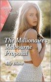 The Millionaire's Melbourne Proposal (eBook, ePUB)