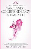 Beyond Hidden Narcissist, Codependency & Empath
