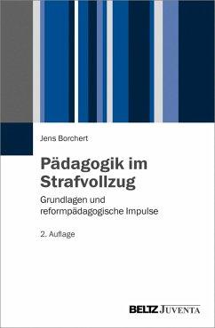 Pädagogik im Strafvollzug (eBook, PDF) - Borchert, Jens
