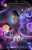 Dream Keeper (the Dark Dreamer trilogy, book 1)
