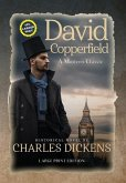 David Copperfield (Annotated, LARGE PRINT)