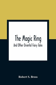 The Magic Ring - S. Bross, Robert
