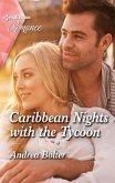 Caribbean Nights with the Tycoon (eBook, ePUB)
