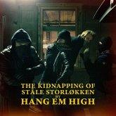 The Kidnapping Of Ståle Storlokken