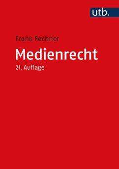 Medienrecht - Fechner, Frank