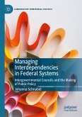 Managing Interdependencies in Federal Systems