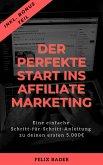 Der perfekte Start ins Affiliate Marketing (eBook, ePUB)