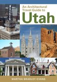 An Architectural Travel Guide to Utah