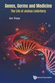 Genes, Germs and Medicine: The Life of Joshua Lederberg