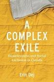 A Complex Exile