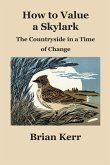 How to Value a Skylark: The Countryside in a Time of Change