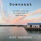 Downeast: Five Maine Girls and the Unseen Story of Rural America