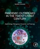 Pandemic Outbreaks in the Twenty-First Century: Epidemiology, Pathogenesis, Prevention, and Treatment