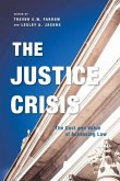 The Justice Crisis