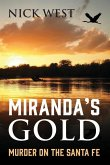 Miranda's Gold: Murder on the Santa Fe