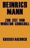 Zur Zeit von Winston Churchill (eBook, ePUB)