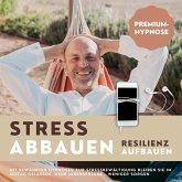 Premium-Hypnose-Bundle: Stress abbauen - Resilienz aufbauen (MP3-Download)